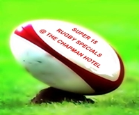 Click here for more information on the Super 15 Rugby Special at the Chapman Hotel